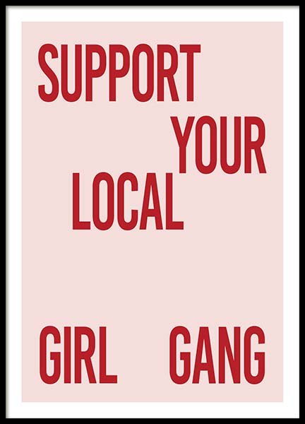 Support Your Girl Gang Poster no grupo Posters  / Posters com texto em Desenio AB (10295)
