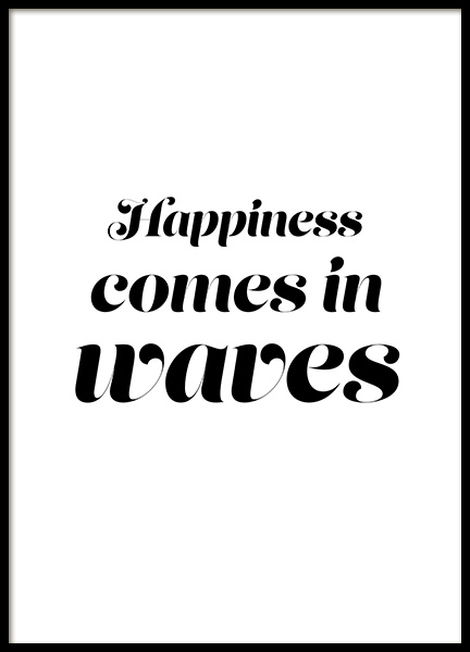 Happiness Comes in Waves Poster no grupo Posters  / Posters com texto em Desenio AB (12642)