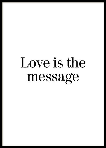 Love is the Message Poster no grupo Posters  / Posters com texto em Desenio AB (12882)