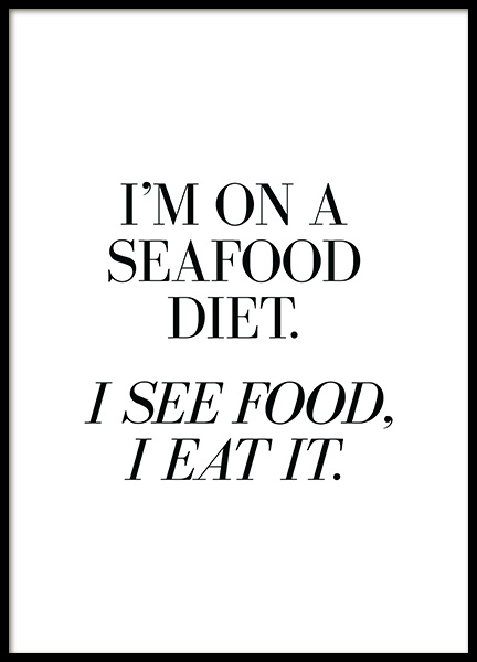 Seafood Diet Poster no grupo Posters  / Posters com texto / Humor em Desenio AB (13597)