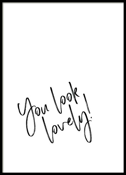 You Look Lovely Poster no grupo Posters  / Posters com texto em Desenio AB (2259)