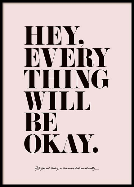 Everything Will Be Okay Poster no grupo Posters  / Posters com texto em Desenio AB (3609)
