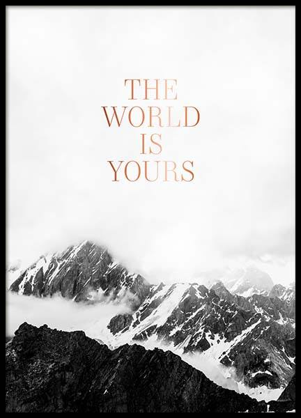 The World Is Yours Poster no grupo Posters  / Posters com texto em Desenio AB (3874)