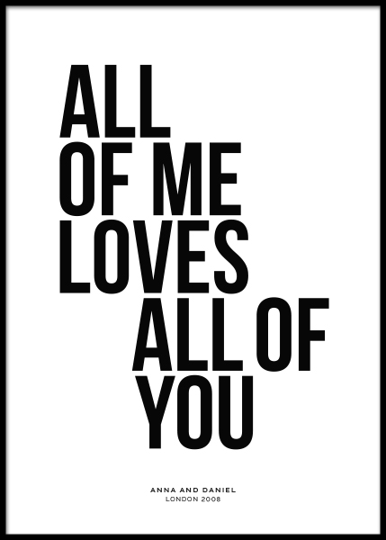 All of Me Personal Poster no grupo Posters  / Posters personalizados em Desenio AB (pp0001)