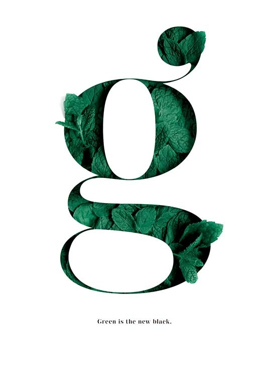 Green Is The New Black Poster / Posters com texto em Desenio AB (10137)
