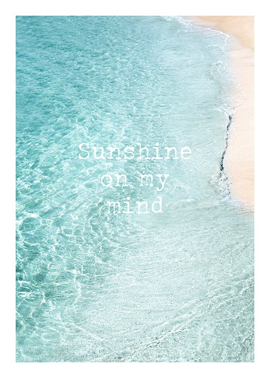Sunshine on My Mind Poster / Posters com texto em Desenio AB (12839)