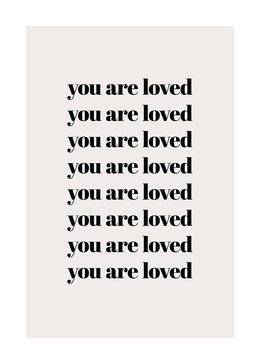 You Are Loved Repeat Poster / Posters com texto em Desenio AB (13825)
