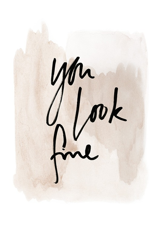 You Look Fine Watercolor Poster / Posters com texto em Desenio AB (13894)