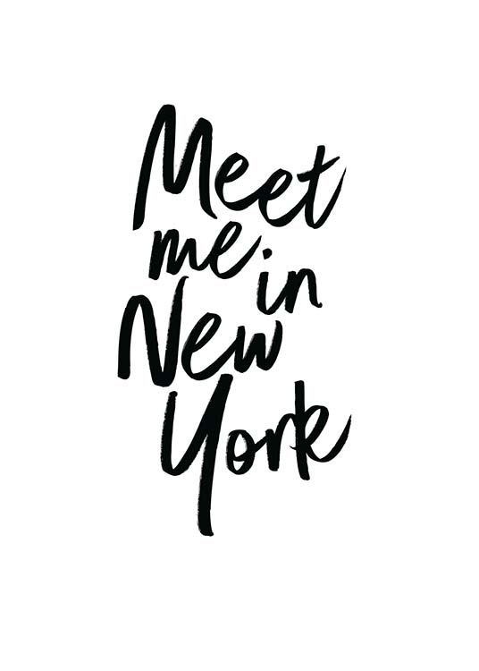Meet Me In New York Poster / Posters com texto em Desenio AB (2254)