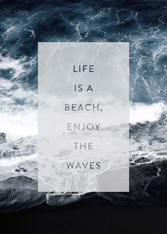 Enjoy The Waves Poster / Posters com texto em Desenio AB (3883)