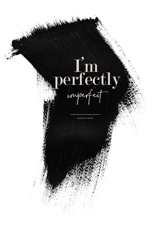 Perfectly Imperfect Poster / Posters com texto em Desenio AB (3938)