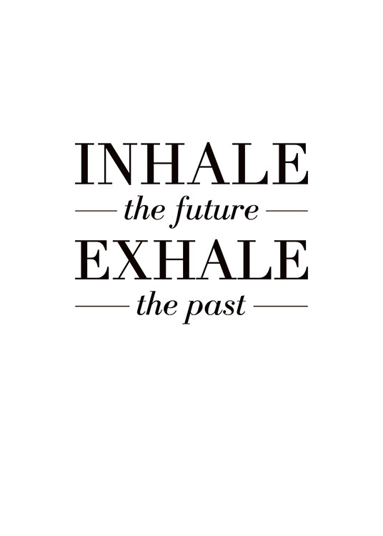 Inhale The Future Poster / Motivacionais em Desenio AB (8328)