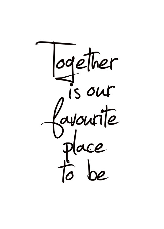 Together Is Our Favourite Place Poster / Posters com texto em Desenio AB (8433)