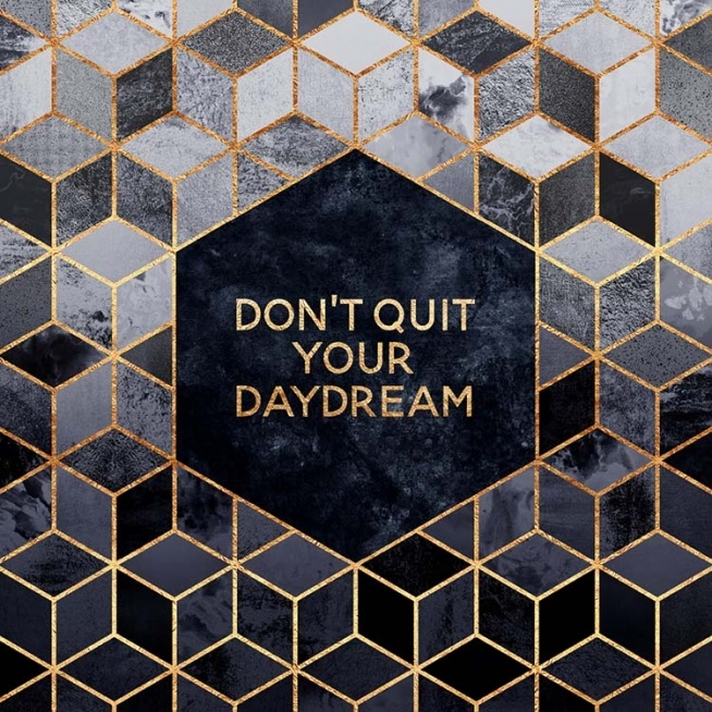 Don't Quit Your Daydream Poster / Posters com texto em Desenio AB (pre0024)